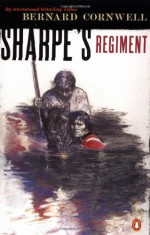 Sharpe's Regiment - Bernard Cornwell