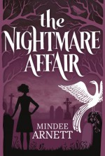 The Nightmare Affair - Mindee Arnett