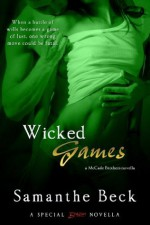 Wicked Games (A McCade Brothers Novella) (Entangled Brazen) - Samanthe Beck