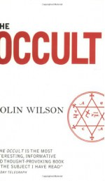 The Occult - Colin Wilson