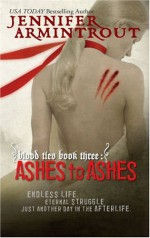 Ashes to Ashes - Jennifer Armintrout