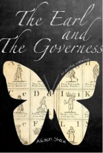 The Earl and the Governess: An Erotic Romance - Alison Shaw