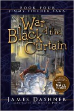 War of the Black Curtain - James Dashner