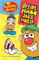 Mr. Potato Head Upside-Down Joke World - Steve Charney, Steve Harpster