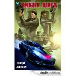 Knight Rider #3 - Geoffrey Thorne, Shannon Denton, Jason Johnson