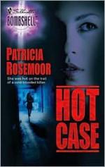 Hot Case - Patricia Rosemoor