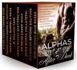 Alphas After Dark - Minx Malone, S.M. Reine, Deanna Chase, Marie Hall, Mimi Strong, Roxie Rivera, Crista McHugh, Vivian Arend, Kit Rocha