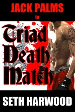 Triad Death Match - Seth Harwood