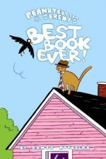Peanutbutter & Jeremy's Best Book Ever! - James Kochalka