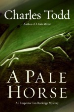 A Pale Horse - Charles Todd