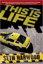 This Is Life - Seth Harwood