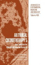 Antiviral Chemotherapy 5: New Directions for Clinical Applications and Research - John Mills, Lawrence Corey, Paul A. Volberding