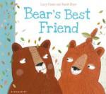 Bear's Best Friend - Lucy Coats, Sarah Dyer