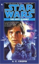The Hutt Gambit - A.C. Crispin