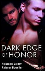 Dark Edge of Honor - Aleksandr Voinov, Rhi Etzweiler