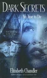 No Time to Die - Elizabeth Chandler