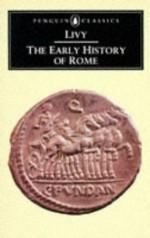 The Early History of Rome: Books I-V of the History of Rome from its Foundation (Penguin Classics) (Bks. 1-5) - Titus Livy, Aubrey de Sélincourt, Robert M. Ogilvie