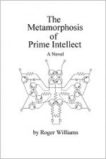 The Metamorphosis of Prime Intellect - Roger Williams