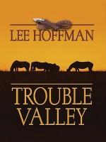 Trouble Valley - Lee Hoffman
