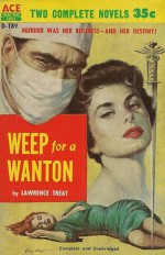 Weep for a Wanton - Lawrence Treat