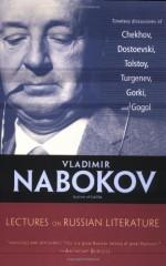 Lectures on Russian Literature - Vladimir Nabokov, Владимир Набоков