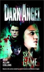 Skin Game - Max Allan Collins, Steve Saffel