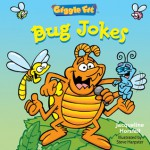 Giggle Fit: Bug Jokes - Jacqueline Horsfall, Steve Harpster