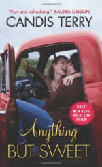 Anything But Sweet - Candis Terry