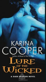 Lure of the Wicked - Karina Cooper