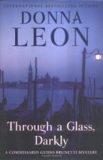Through a Glass, Darkly - Donna Leon