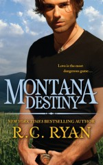 Montana Destiny - R.C. Ryan