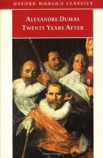 Twenty Years After - Alexandre Dumas, Auguste Maquet, David Coward