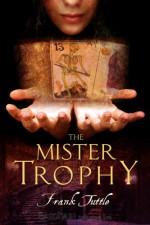 The Mister Trophy - Frank Tuttle