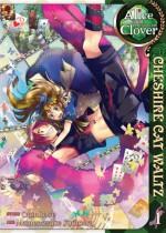 Alice in the Country of Clover: Cheshire Cat Waltz, Vol. 1 - Mamenosuke Fujimaru, QuinRose, Angela Liu