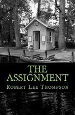 The Assignment - Robert Thompson