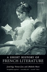 A Short History of French Literature - Sarah Kay, Malcolm Bowie