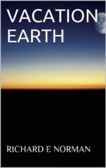 VACATION EARTH - Richard Norman
