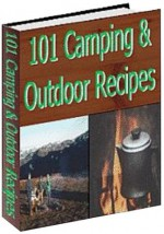 101 Easy To Cook Camping Recipes (Penny Books) - Jill King, Penny Books