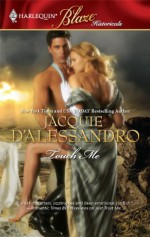 Touch Me (Harlequin Blaze #495) - Jacquie D'Alessandro