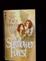 Sunflower Forest - Torey L. Hayden