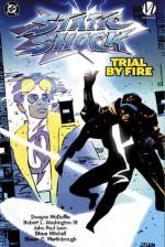 Static Shock: Trial by Fire - Dwayne McDuffie, Robert K. Washington III, John Paul Leon, Steve Mitchell, Shawn C. Martinbrough