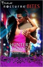 Hunter's Surrender - Anna Hackett
