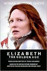 Elizabeth - Tasha Alexander, William Nicholson, Michael Hirst