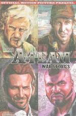 The A-Team: War Stories - Chuck Dixon, Erik Burnham, Casey Maloney, Hugo Petrus, German Torres, Alberto Muriel, Guiu Vilanova, Gerry Kissell