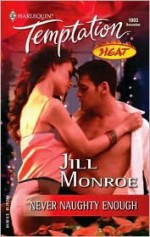 Never Naughty Enough - Jill Monroe