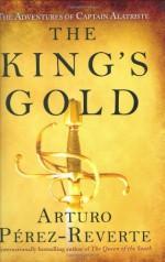 The King's Gold - Margaret Jull Costa, Arturo Pérez-Reverte