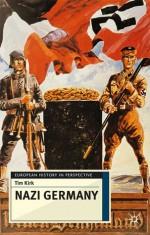 Nazi Germany - Tim Kirk