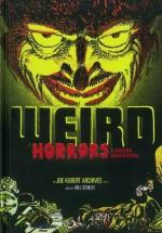 Weird Horrors & Daring Adventures (Vol. 1) (The Joe Kubert Archives) - Joe Kubert, Bill Schelly