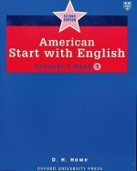 American Start with English 1: Teacher's Book - D.H. Howe