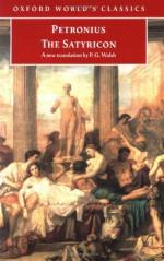 The Satyricon - Petronius, P.G. Walsh